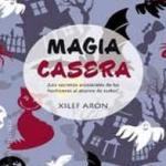 MAGIA CASERA | Homemade Magic