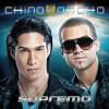 """Chino & Nacho Lanzan """"Supremo"""""""