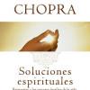 SOLUCIONES ESPIRITUALES Por Deepak Chopra