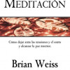 Meditación Por Brian Weiss