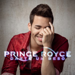 Darte Un Beso El Nuevo Sencillo De #PrinceRoyce
