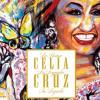 Celia Cruz – La Reina, La Leyenda, Su Legado