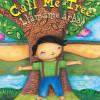 Libro Bilingüe Para Niños Que  Fomenta Valores Call Me Tree/Llámame árbol
