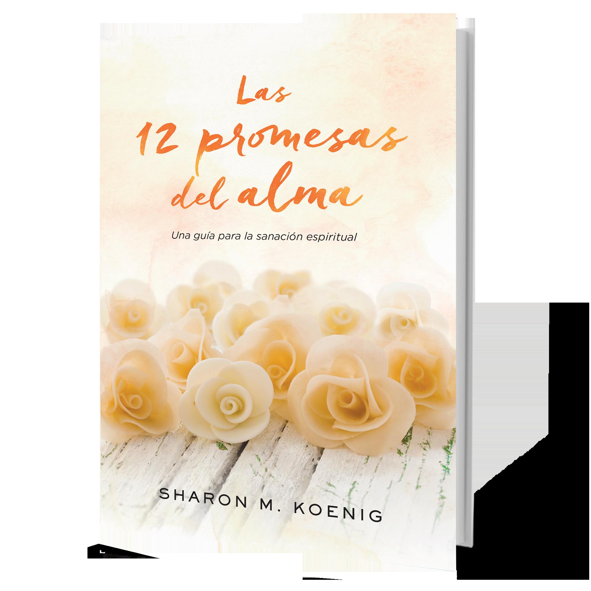 LAS 12 PROMESAS DEL ALMA - KOENIG, SHARON M. - NEW BOOK