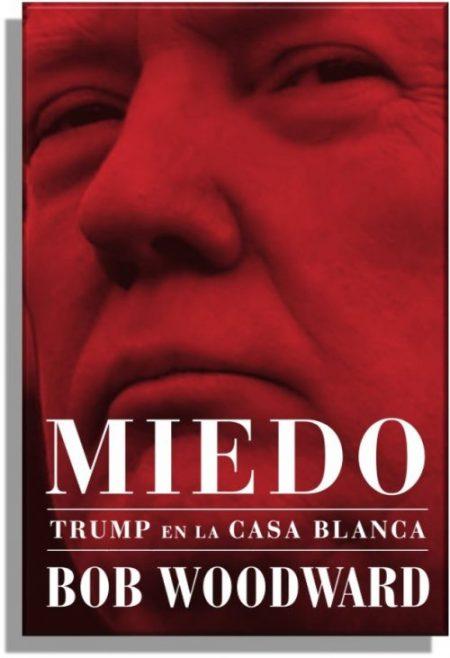 MIEDO. TRUMP EN LA CASA BLANCA Fear. Trump in the White House